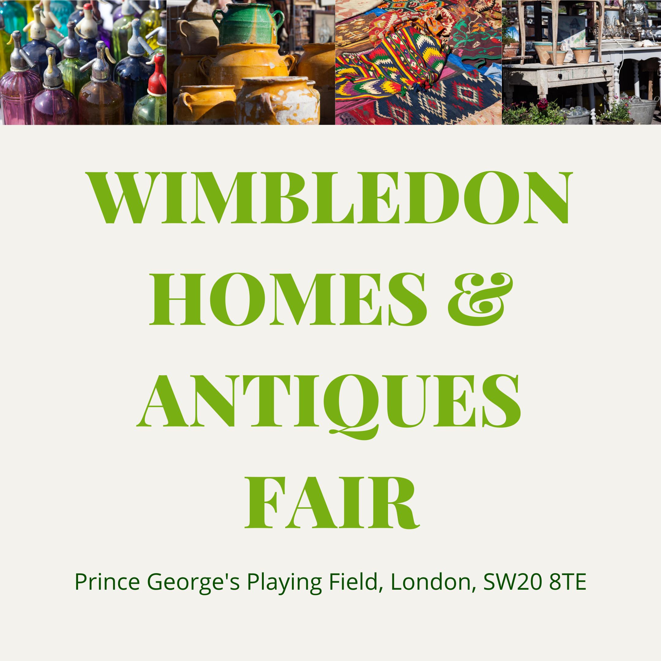 Wimbledon Homes & Antiques Fair